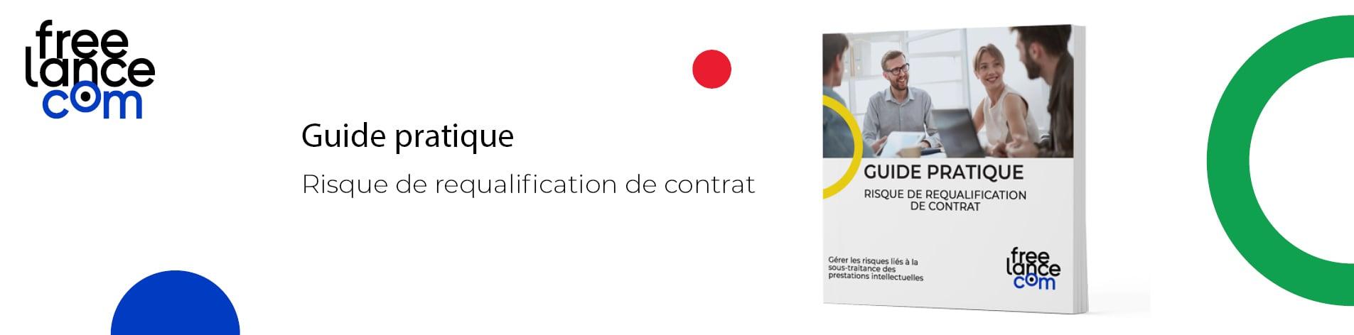 guide requalification de contrat